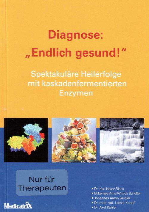 Diagnose: Endlich gesund von auf deutsch von den Autoren Blank, Arnd und Seidler
